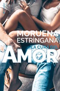La cura del amor - Moruena Estríngana pdf download