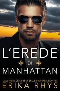 L'erede di Manhattan - Erika Rhys pdf download