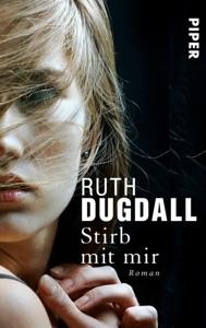 Stirb mit mir - Ruth Dugdall pdf download