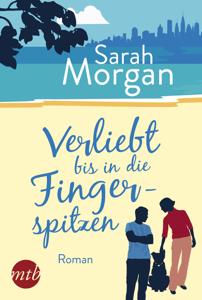 Verliebt bis in die Fingerspitzen - Sarah Morgan pdf download