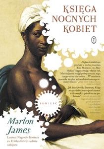 Księga nocnych kobiet - Marlon James pdf download