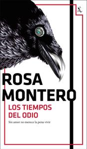 Los tiempos del odio - Rosa Montero pdf download
