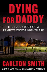 Dying for Daddy - Carlton Smith pdf download