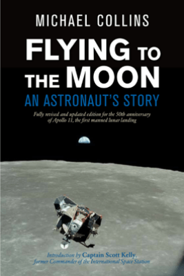 Flying to the Moon - Michael Collins