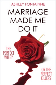 Marriage Made Me Do It - Ashley Fontainne pdf download