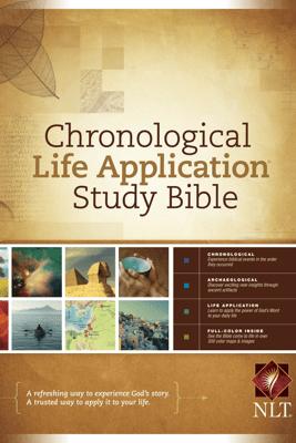 Chronological Life Application Study Bible NLT - Tyndale House Publishers