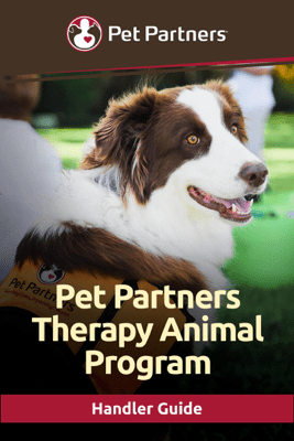 Pet Partners Therapy Animal Program Handler Guide - Pet Partners