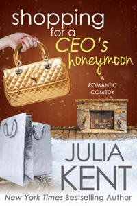 Shopping for a CEO's Honeymoon - Julia Kent pdf download