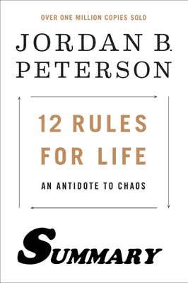 12 Rules for Life Summary - Jordan B. Peterson pdf download