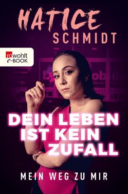 Dein Leben ist kein Zufall - Hatice Schmidt pdf download