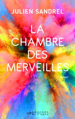 La Chambre des Merveilles - Julien Sandrel pdf download