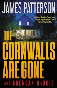 The Cornwalls Are Gone - James Patterson & Brendan DuBois pdf download
