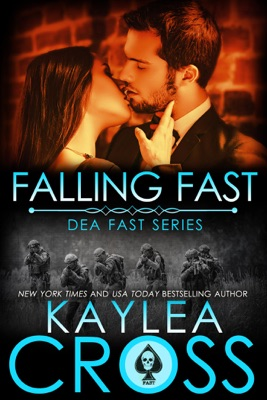 Falling Fast - Kaylea Cross pdf download