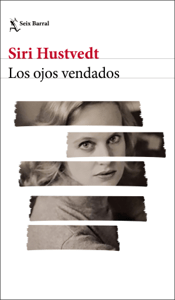 Los ojos vendados - Siri Hustvedt pdf download