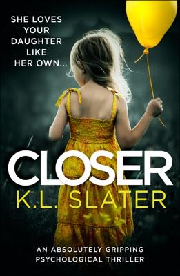 Closer - K.L. Slater pdf download