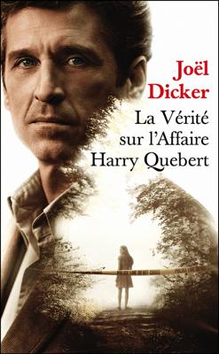 La vérité sur l'affaire Harry Quebert - Prix de l'Académie Française 2012 - Joël Dicker pdf download
