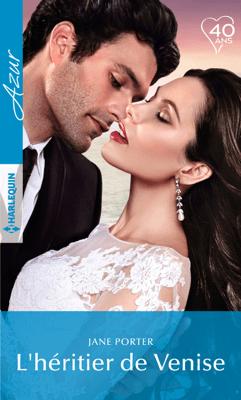 L'héritier de Venise - Jane Porter pdf download