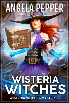 Wisteria Witches - Angela Pepper
