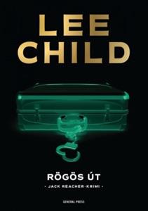Rögös út - Lee Child pdf download