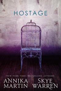 Hostage - Skye Warren & Annika Martin pdf download