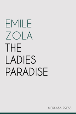 The Ladies Paradise - Émile Zola