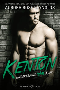 Underground Kings: Kenton - Aurora Rose Reynolds pdf download