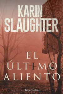 El último aliento - Karin Slaughter pdf download