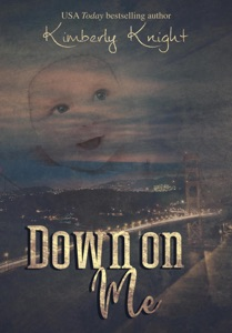 Down on Me - Kimberly Knight pdf download