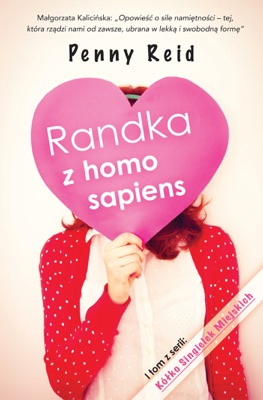 Randka z homo sapiens - Penny Reid pdf download