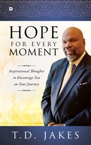 Hope for Every Moment - T.D. Jakes pdf download