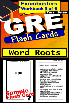 GRE Test Prep Word Roots Review--Exambusters Flash Cards--Workbook 3 of 6 - GRE Exambusters