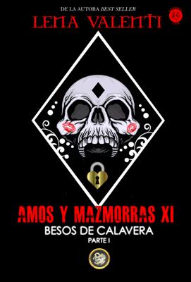 Amos y Mazmorras XI - Lena Valenti pdf download