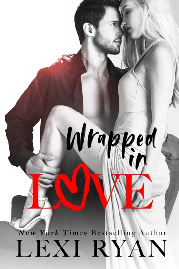 Wrapped in Love by Lexi Ryan PDF Download