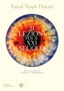 21 lezioni per il XXI secolo - Yuval Noah Harari pdf download