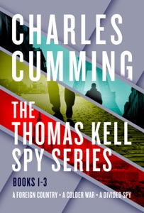 The Thomas Kell Spy Series, Books 1-3 - Charles Cumming pdf download