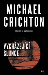 Vycházející slunce - Michael Crichton pdf download
