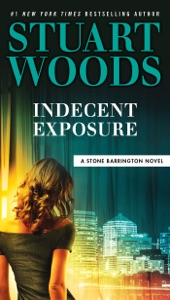 Indecent Exposure - Stuart Woods pdf download