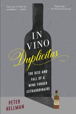 In Vino Duplicitas - Peter Hellman