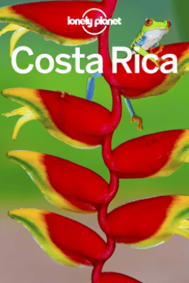 Costa Rica Travel Guide - Lonely Planet