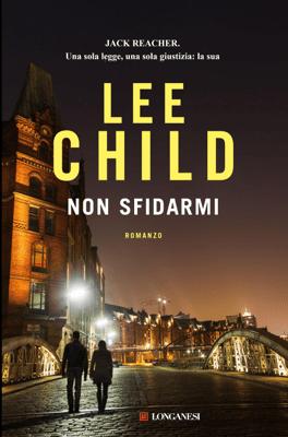 Non sfidarmi - Lee Child pdf download