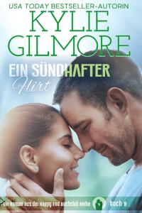 Ein sündhafter Flirt - Kylie Gilmore pdf download