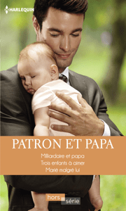Patron et papa - Susan Meier, Caroline Anderson & Leigh Michaels pdf download