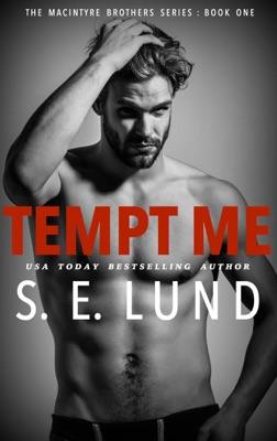 Tempt Me - S. E. Lund pdf download