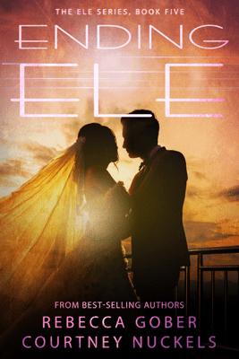 Ending ELE - Rebecca Gober & Courtney Nuckels