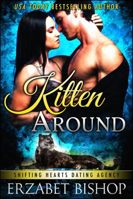 Kitten Around - Erzabet Bishop