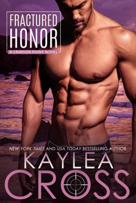 Fractured Honor - Kaylea Cross pdf download