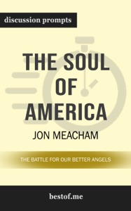 The Soul of America: The Battle for Our Better Angels by Jon Meacham - Jon Meacham pdf download