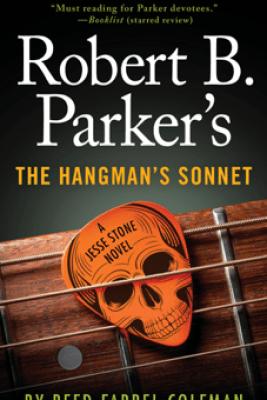 Robert B. Parker's The Hangman's Sonnet - Reed Farrel Coleman