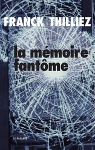 La mémoire fantôme - Franck Thilliez pdf download