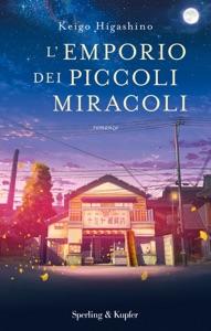 L'emporio dei piccoli miracoli - Keigo Higashino pdf download